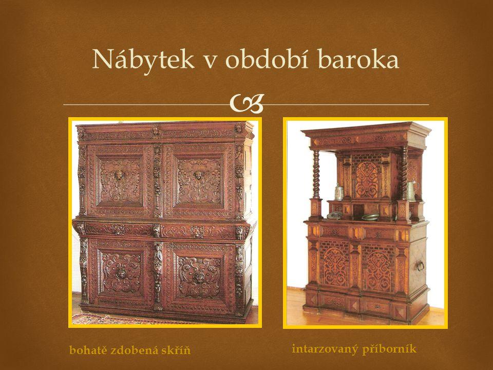  Nábytek v období baroka bohatě zdobená skříň intarzovaný příborník