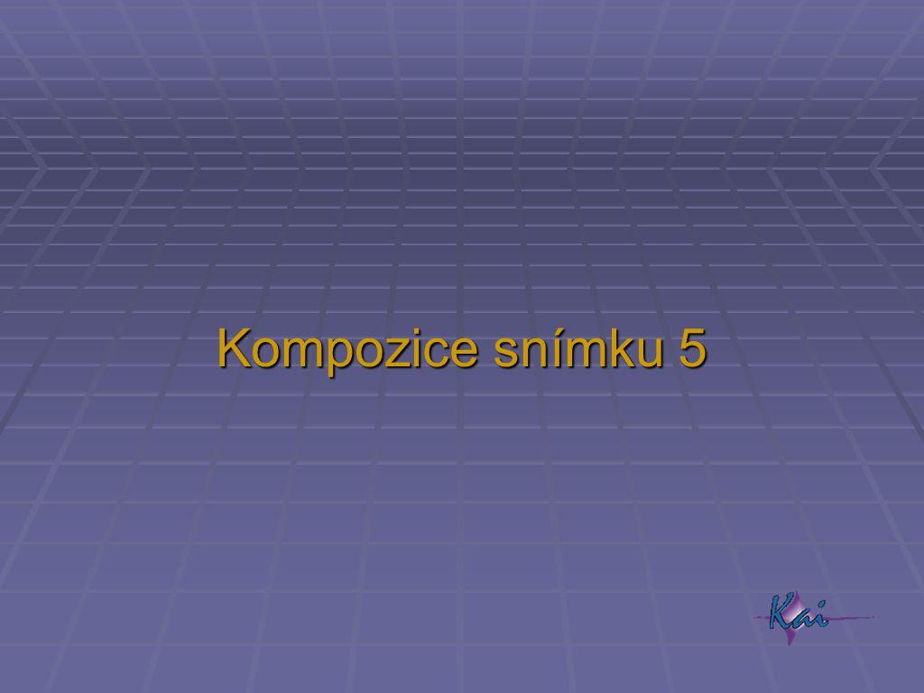 Kompozice snímku 5
