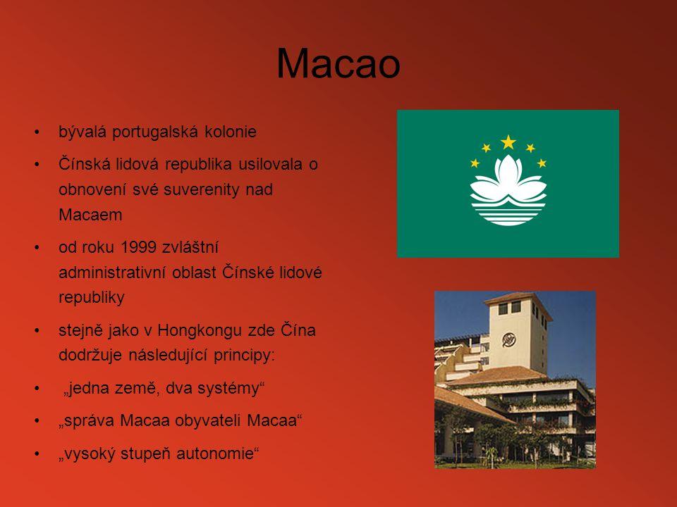 Macao bývalá portugalská kolonie Čínská lidová republika usilovala o obnovení své suverenity nad Macaem od roku 1999 zvláštní administrativní oblast Č