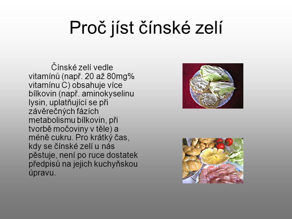 Proč jíst čínské zelí Čínské zelí vedle vitamínů (např.