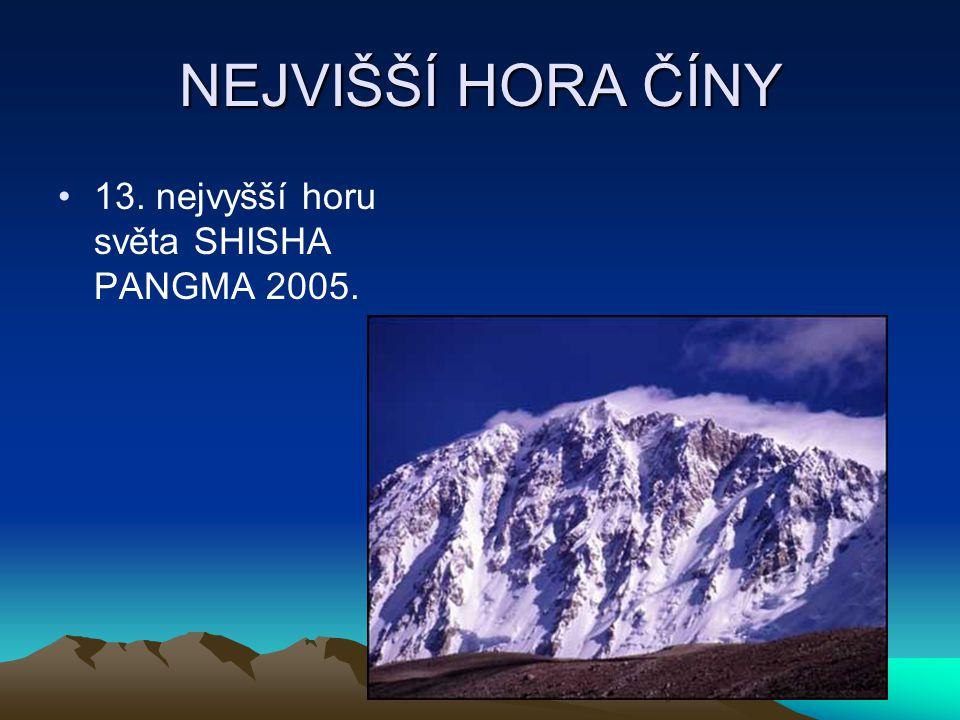 NEJVIŠŠÍ HORA ČÍNY 13. nejvyšší horu světa SHISHA PANGMA 2005.