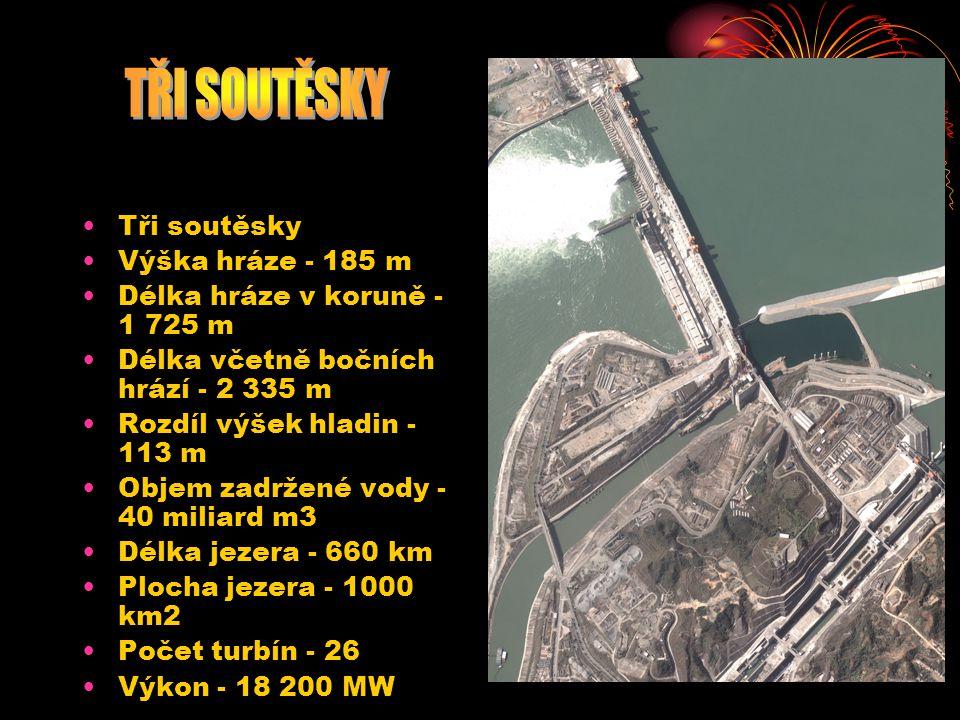 Tři soutěsky Výška hráze - 185 m Délka hráze v koruně - 1 725 m Délka včetně bočních hrází - 2 335 m Rozdíl výšek hladin - 113 m Objem zadržené vody - 40 miliard m3 Délka jezera - 660 km Plocha jezera - 1000 km2 Počet turbín - 26 Výkon - 18 200 MW