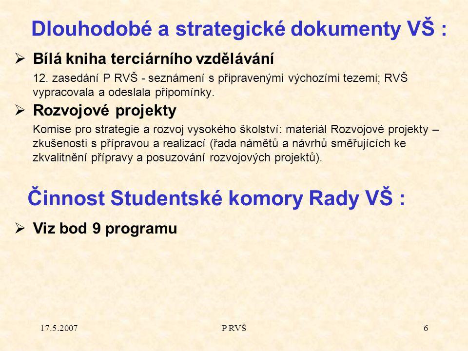 17.5.2007P RVŠ6  Bílá kniha terciárního vzdělávání 12.