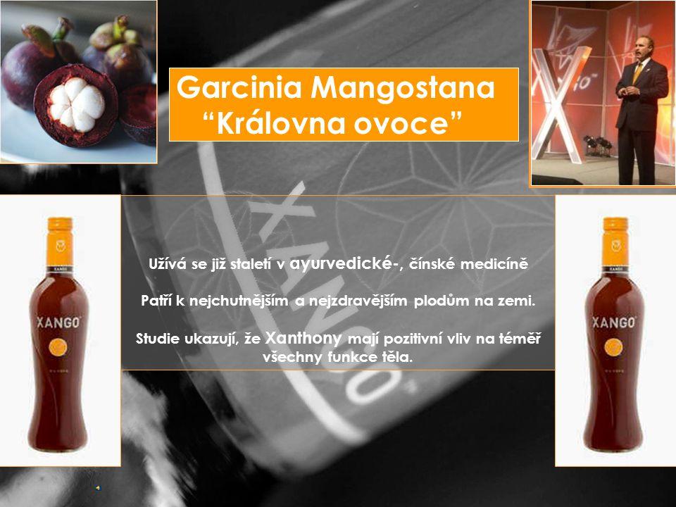 Garcinia Mangostana Královna ovoce Užívá se již staletí v ayurvedické-, čínské medicíně Patří k nejchutnějším a nejzdravějším plodům na zemi.