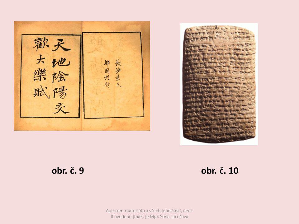 obr. č. 9obr. č. 10 Autorem materiálu a všech jeho částí, není- li uvedeno jinak, je Mgr.