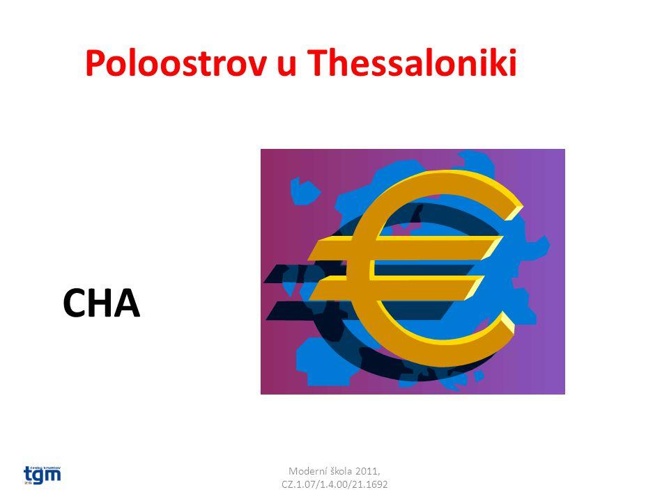 Moderní škola 2011, CZ.1.07/1.4.00/21.1692 Poloostrov u Thessaloniki CHA Chalkidikí