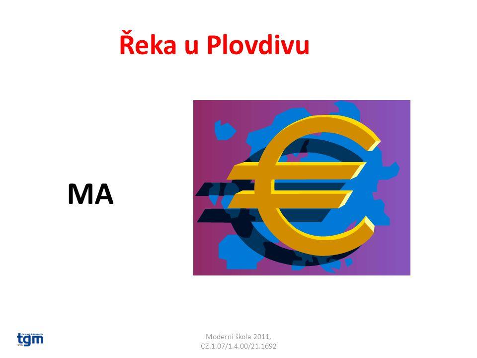Moderní škola 2011, CZ.1.07/1.4.00/21.1692 Řeka u Plovdivu MA Marica