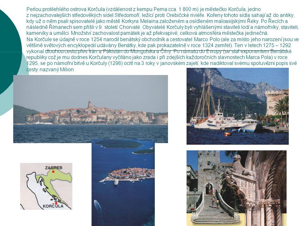 Perlou protilehlého ostrova Korčula (vzdálenost z kempu Perna cca.