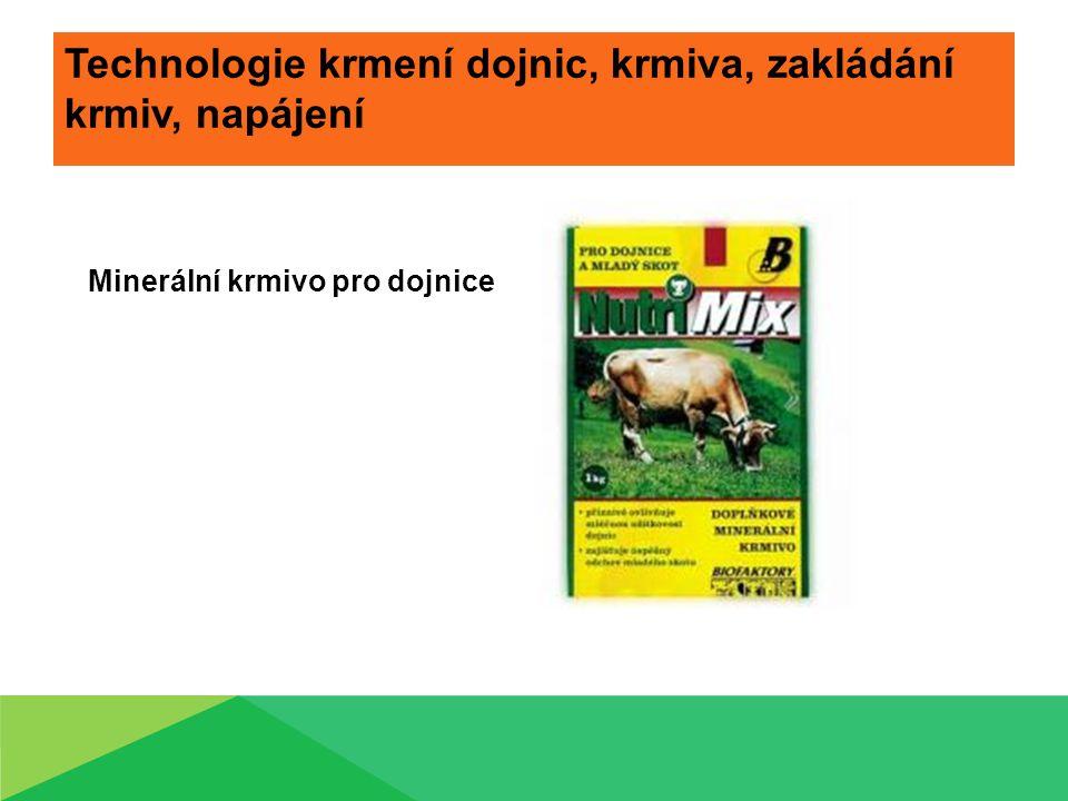 Technologie krmení dojnic, krmiva, zakládání krmiv, napájení Minerální krmivo pro dojnice