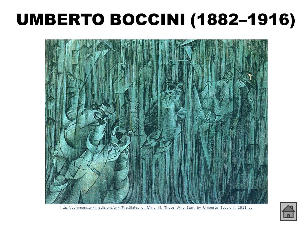 UMBERTO BOCCINI (1882–1916) http://commons.wikimedia.org/wiki/File:States_of_Mind_III;_Those_Who_Stay,_by_Umberto_Boccioni,_1911.jpg