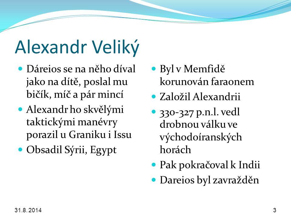 Alexandr Veliký Dáreios se na něho díval jako na dítě, poslal mu bičík, míč a pár mincí Alexandr ho skvělými taktickými manévry porazil u Graniku i Is