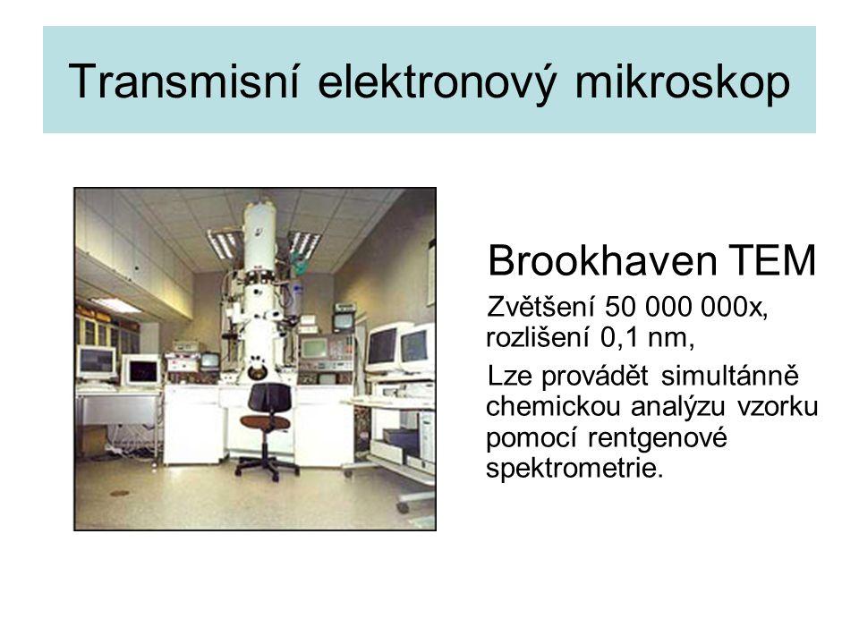 Transmisní elektronový mikroskop Brookhaven TEM Zvětšení 50 000 000x, rozlišení 0,1 nm, Lze provádět simultánně chemickou analýzu vzorku pomocí rentgenové spektrometrie.