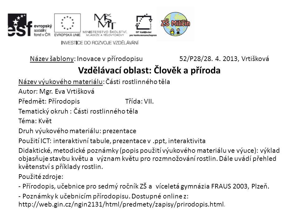 Název šablony: Inovace v přírodopisu 52/P28/28. 4.