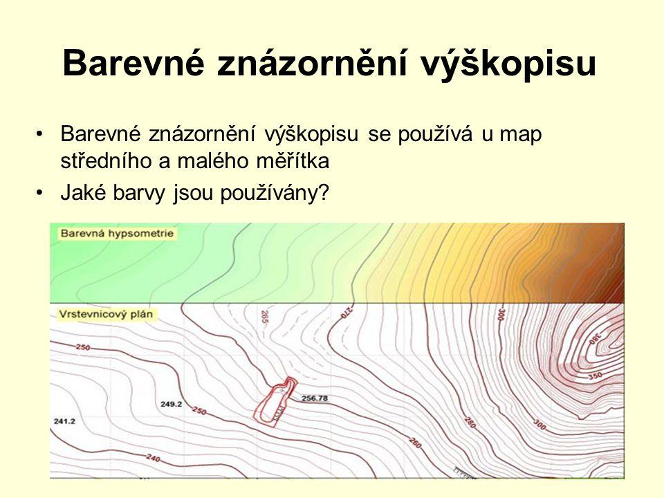 Barevné znázornění výškopisu Barevné znázornění výškopisu se používá u map středního a malého měřítka Jaké barvy jsou používány?