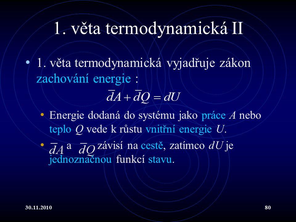 30.11.201080 1.věta termodynamická II 1.