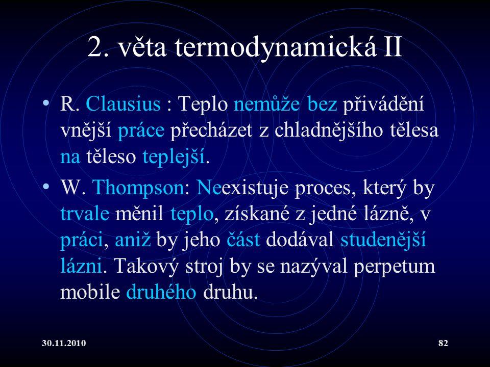 30.11.201082 2.věta termodynamická II R.