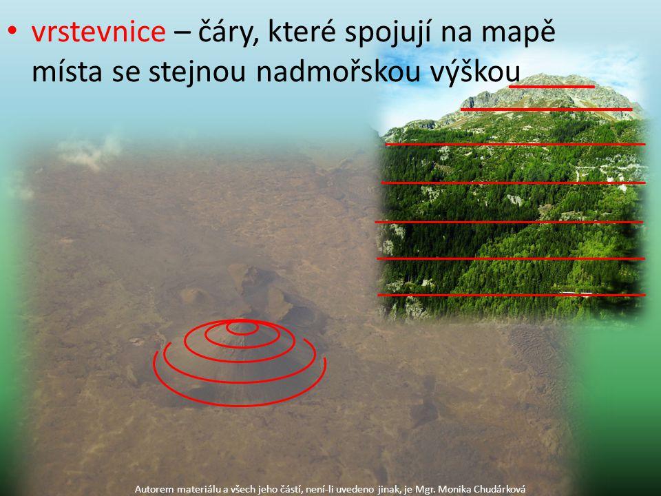 vrstevnice – čáry, které spojují na mapě místa se stejnou nadmořskou výškou Autorem materiálu a všech jeho částí, není-li uvedeno jinak, je Mgr. Monik