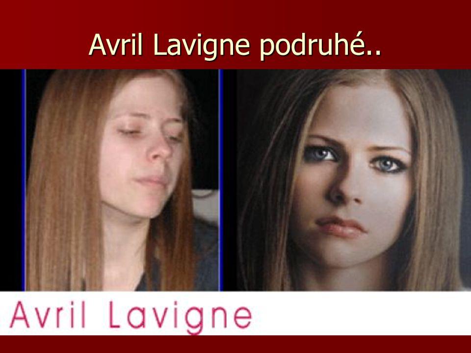 Avril Lavigne podruhé..