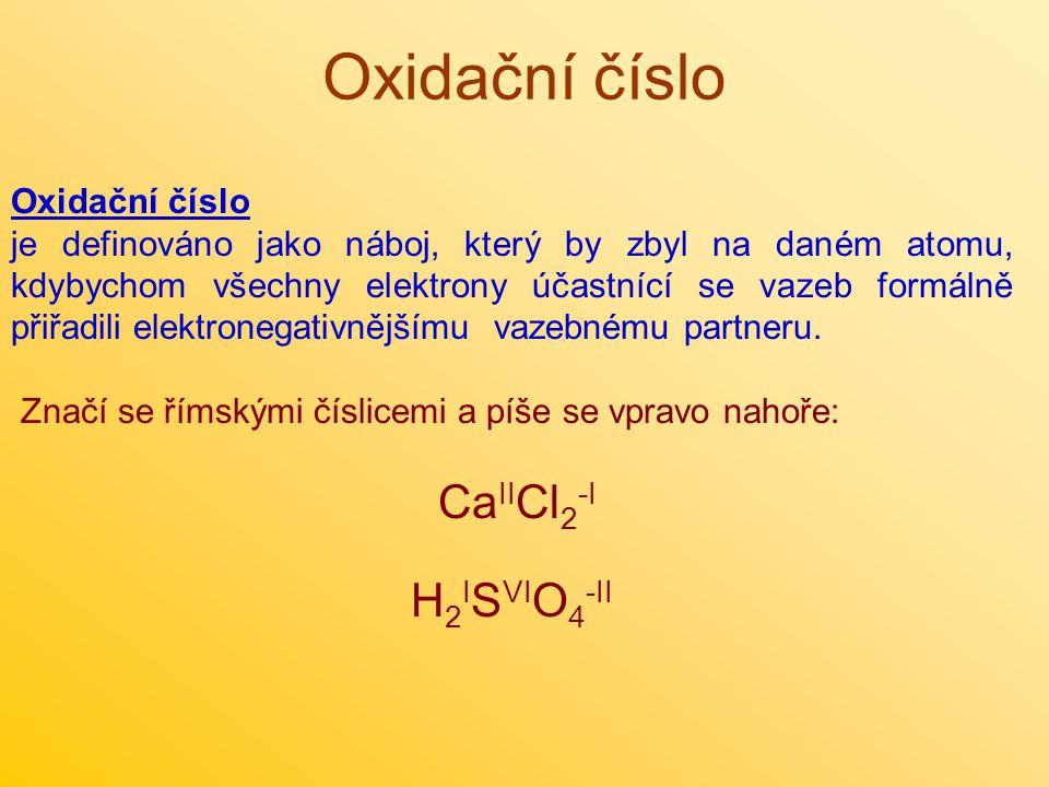 Oxidační číslo je definováno jako náboj, který by zbyl na daném atomu, kdybychom všechny elektrony účastnící se vazeb formálně přiřadili elektronegativnějšímu vazebnému partneru.