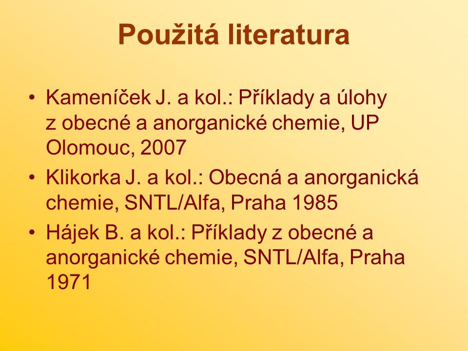 Použitá literatura Kameníček J.