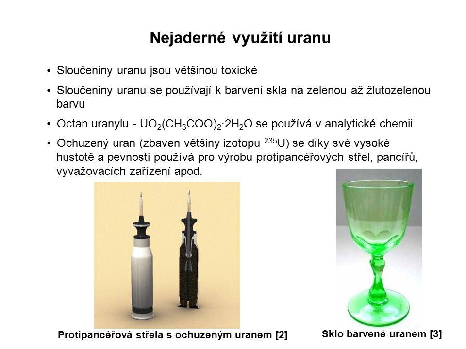 Procvičování Který izotop uranu je v přírodě nejvíce zastoupen.