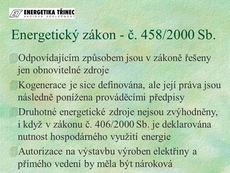 Energetický zákon - č.458/2000 Sb.