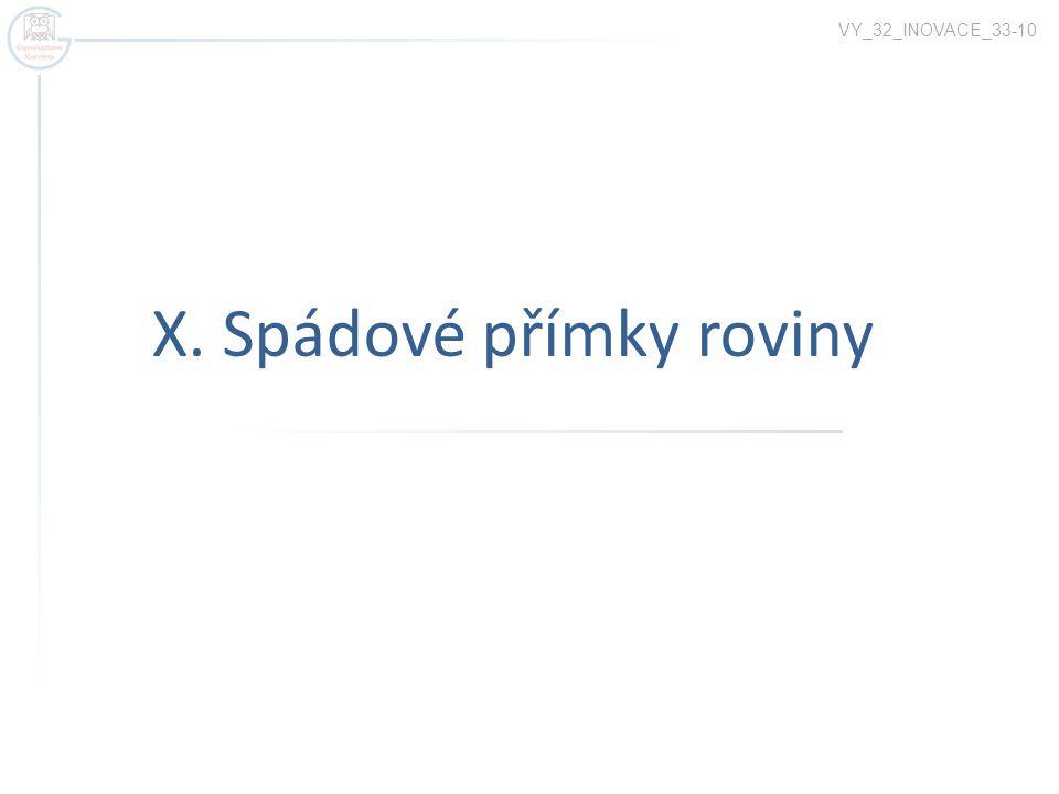 X. Spádové přímky roviny VY_32_INOVACE_33-10