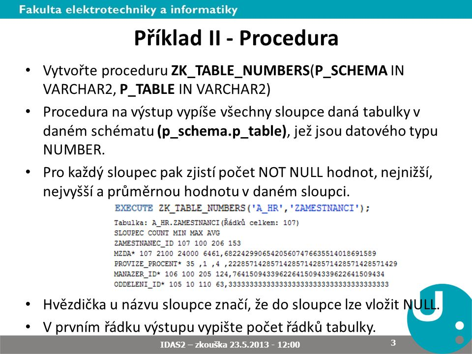 A_O_SNEHURCE IDAS2 – zkouška 23.5.2013 - 12:00 4