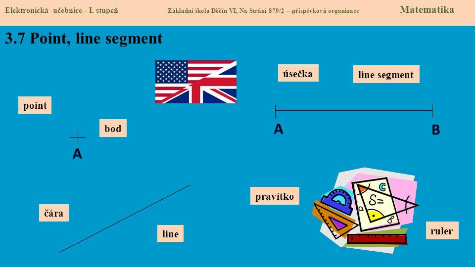 3.8 Test znalostí Správné odpovědi: 1.b 2.b 3.d 4.b Test na známku Elektronická učebnice - I.