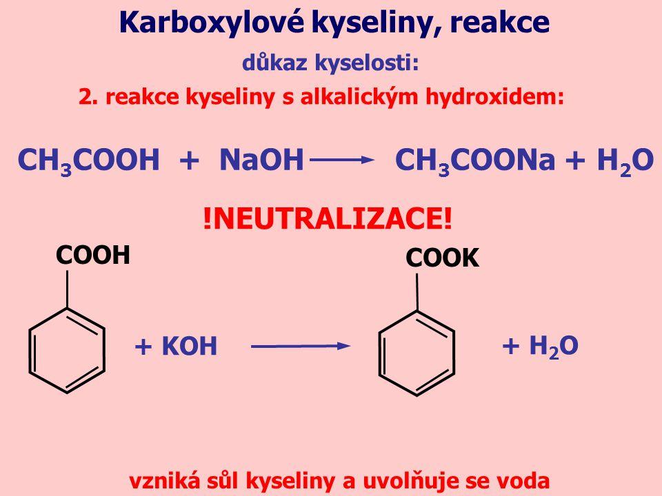 důkaz kyselosti: Karboxylové kyseliny, reakce 2.
