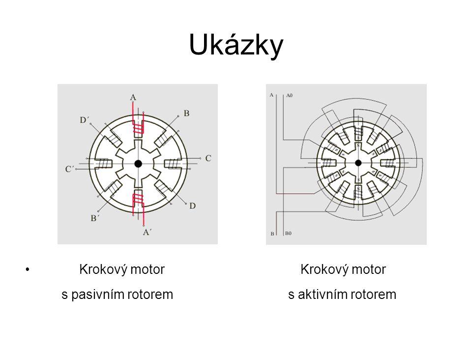 Ukázky Krokový motor Krokový motor s pasivním rotorem s aktivním rotorem