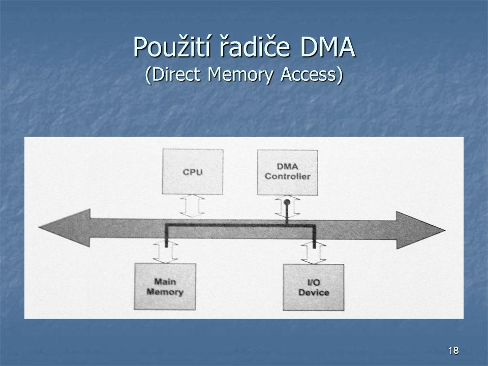 18 Použití řadiče DMA (Direct Memory Access)