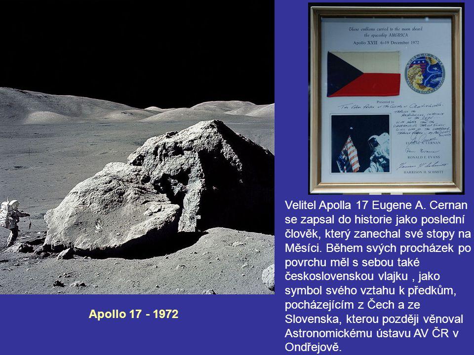 Apollo 17 - 1972 Velitel Apolla 17 Eugene A. Cernan se zapsal do historie jako poslední člověk, který zanechal své stopy na Měsíci. Během svých prochá