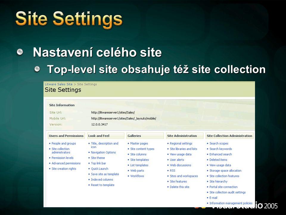 Nastavení celého site Top-level site obsahuje též site collection
