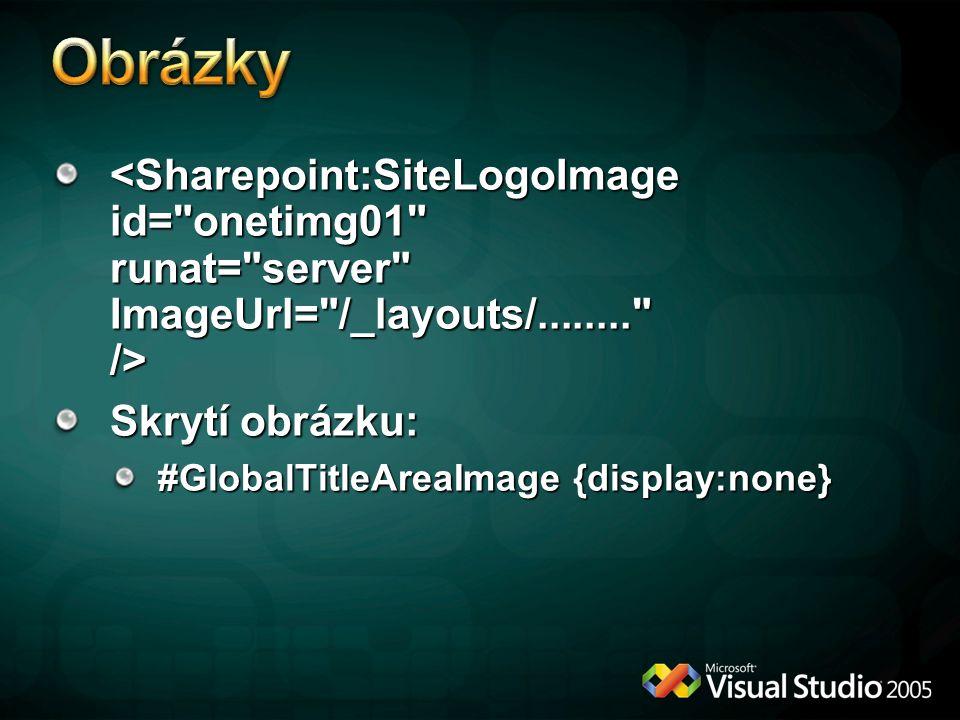 Skrytí obrázku: #GlobalTitleAreaImage {display:none}
