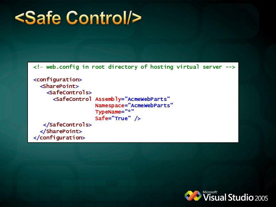 <SafeControl Assembly=