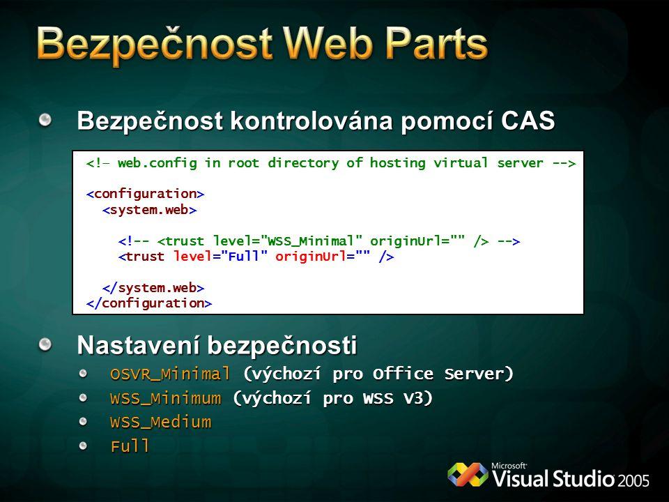 Bezpečnost kontrolována pomocí CAS Nastavení bezpečnosti OSVR_Minimal (výchozí pro Office Server) WSS_Minimum (výchozí pro WSS V3) WSS_MediumFull -->