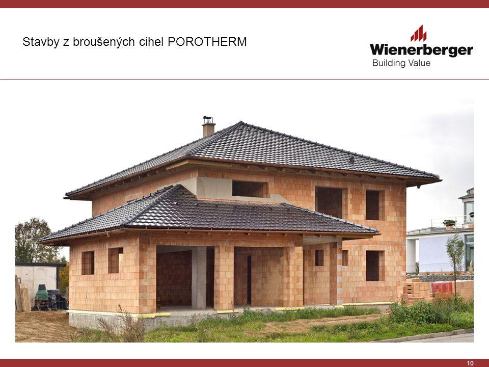 10 Stavby z broušených cihel POROTHERM
