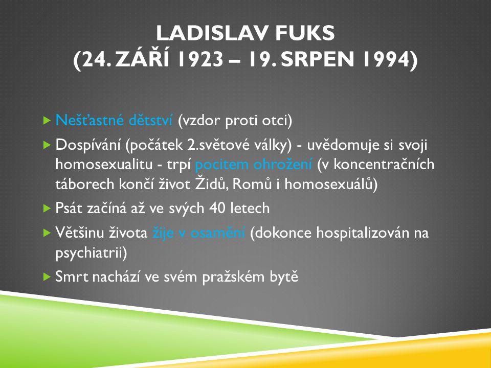 LADISLAV FUKS (24. ZÁŘÍ 1923 – 19.