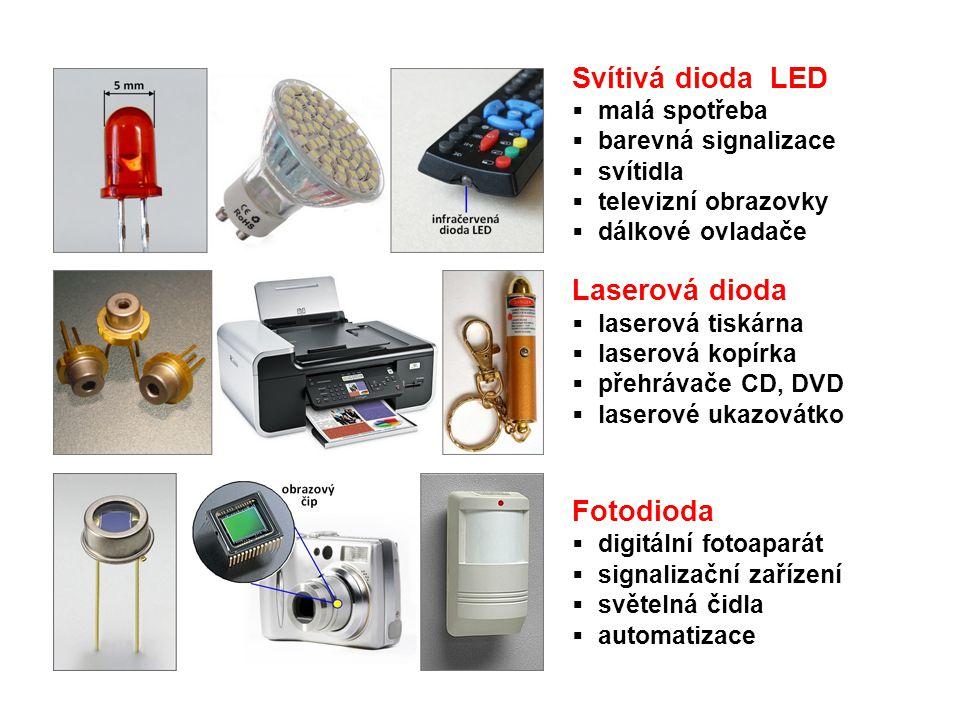 Svítivá dioda LED  malá spotřeba  barevná signalizace  svítidla  televizní obrazovky  dálkové ovladače Laserová dioda  laserová tiskárna  laser