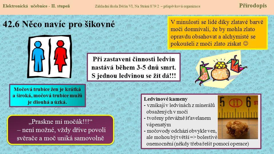 """42.6 Něco navíc pro šikovné Elektronická učebnice - II. stupeň Základní škola Děčín VI, Na Stráni 879/2 – příspěvková organizace Přírodopis """"Praskne m"""