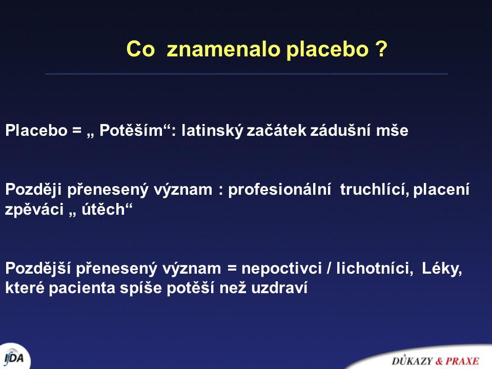 Co znamená placebo .