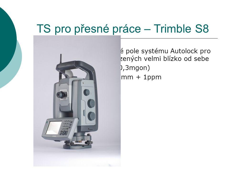Robotizované TS – TOPCON QS1A  Servoustanovky umožňující velmi rychlé a přesné cílení  Úhlová přesnost – 1´´ (0,3mgon)  Přesnost dálkoměru  Bezhranol – 5mm Hranol – 2mm + 2ppm  Laserový pointer