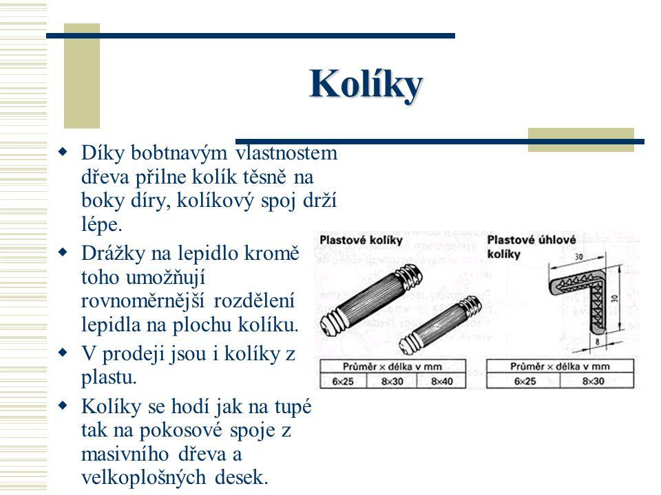 Kolíky JJ ejich nejpoužívanější rozměry jsou uvedeny ve vedlejší tabulce. SS pirálové a podélné kolíky s drážkami a s bobtnavými vlastnostmi se po