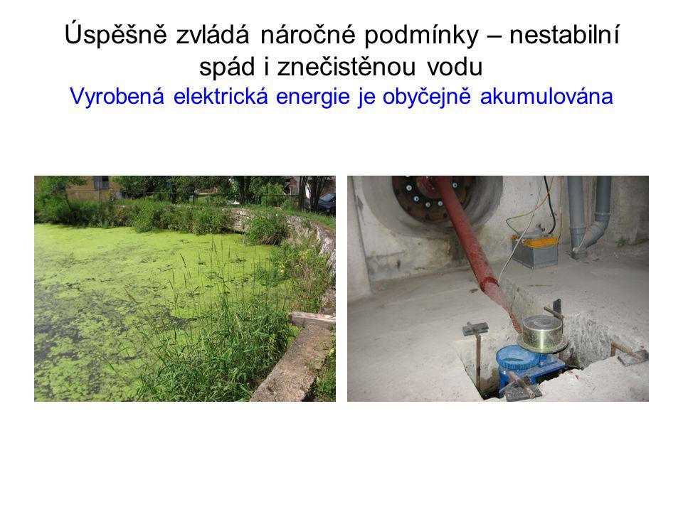 Úspěšně zvládá náročné podmínky – nestabilní spád i znečistěnou vodu Vyrobená elektrická energie je obyčejně akumulována