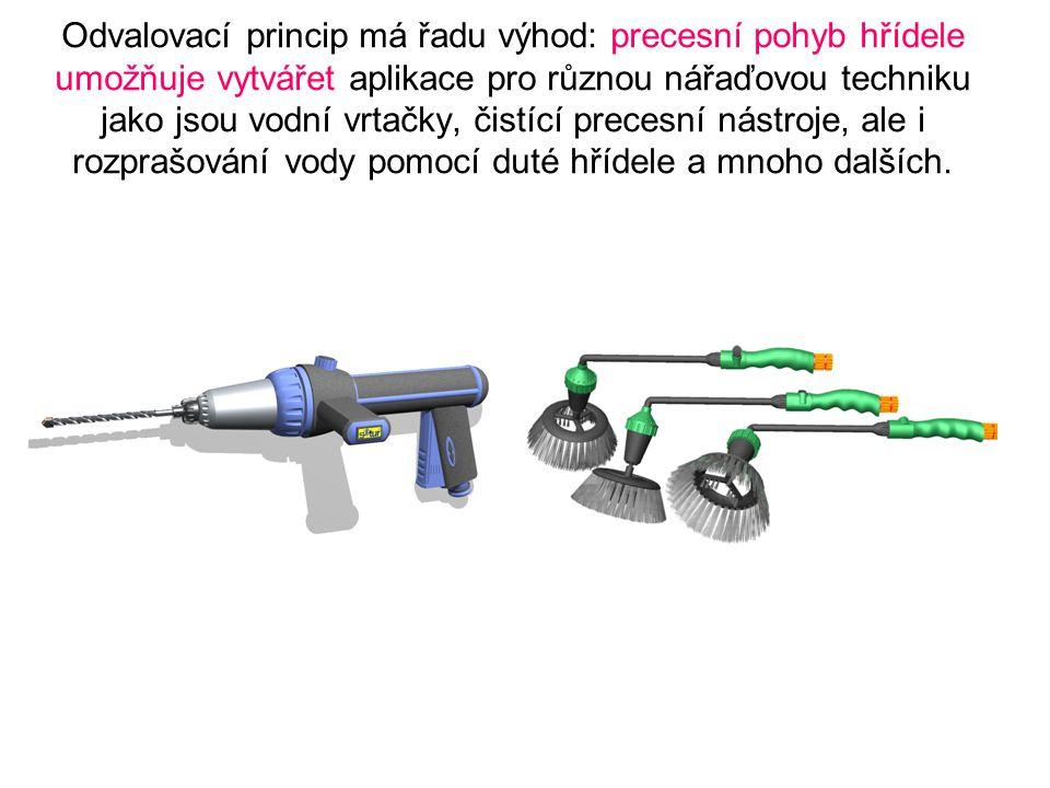 Odvalovací princip má řadu výhod: precesní pohyb hřídele umožňuje vytvářet aplikace pro různou nářaďovou techniku jako jsou vodní vrtačky, čistící pre