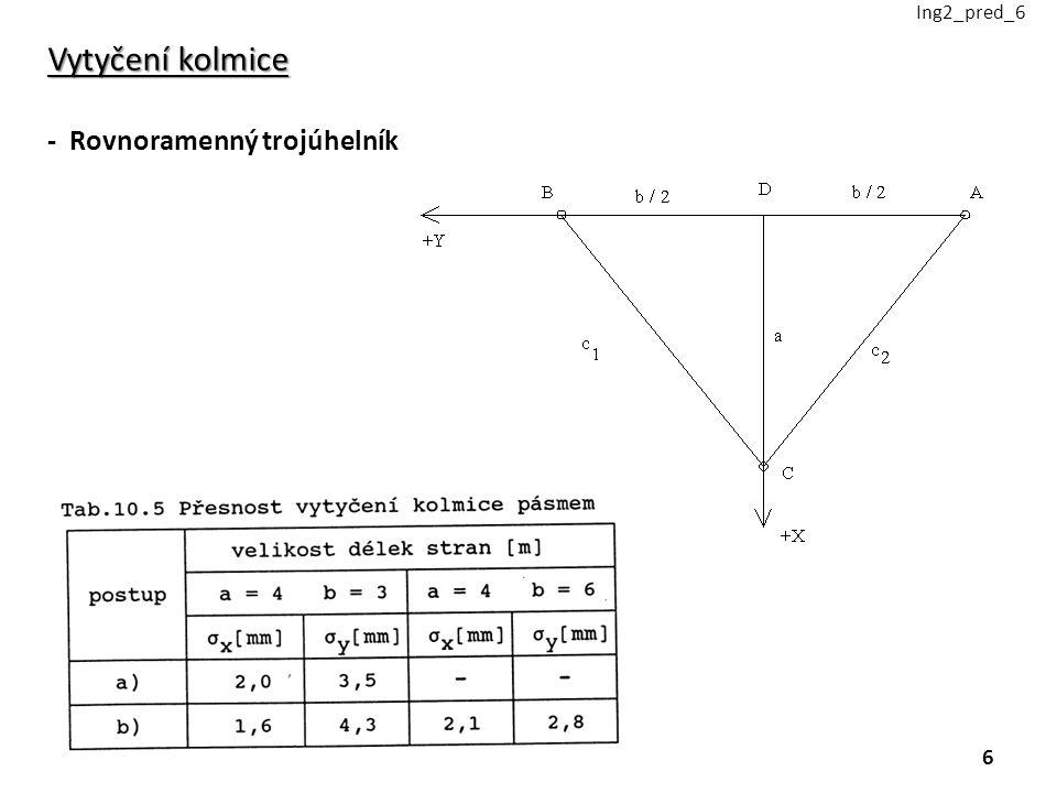 Vytyčení kolmice - Rovnoramenný trojúhelník Ing2_pred_6 6