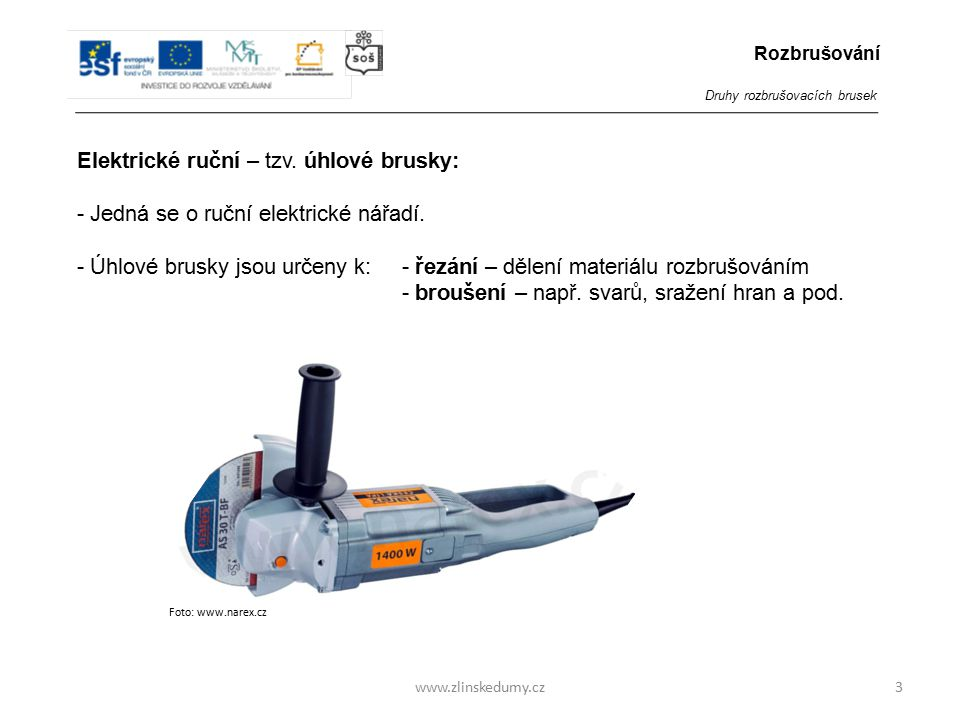 Foto: www.narex.cz www.zlinskedumy.cz Elektrické ruční – tzv.