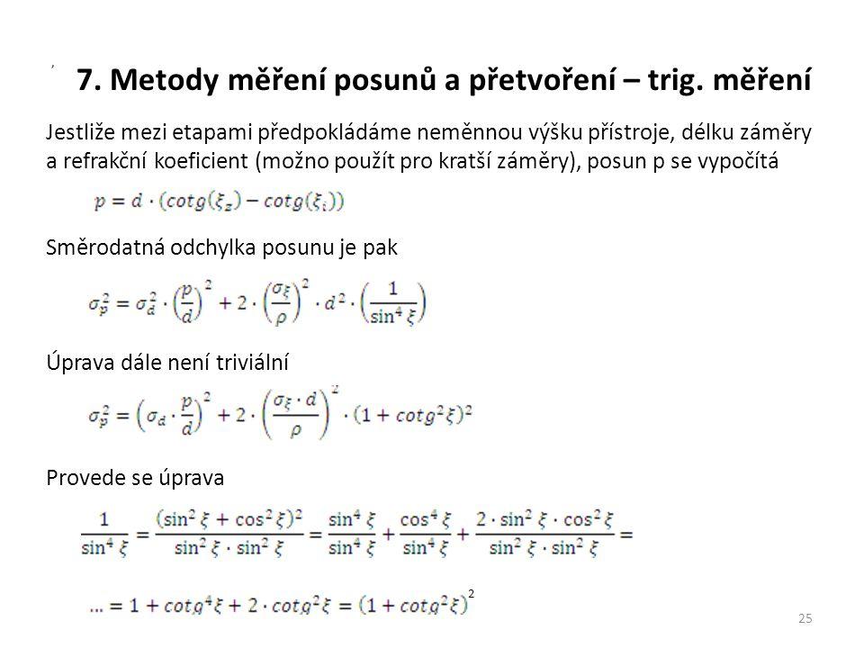 7.Metody měření posunů a přetvoření – trig.