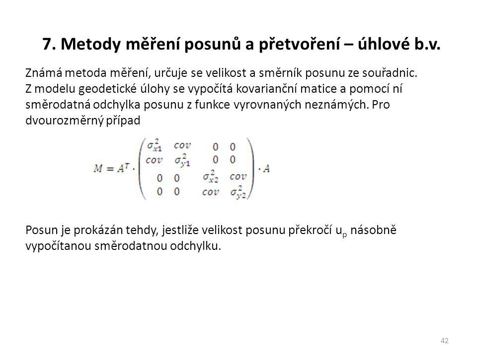 7.Metody měření posunů a přetvoření – úhlové b.v.